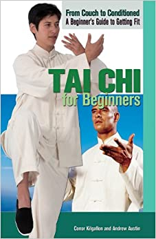 Book Tai Chi for Beginners (From Couch to Conditioned: A Beginner's Guide to Getting Fit)