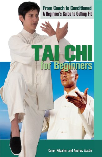 Tai Chi for Beginners (From Couch to Conditioned: A Beginner's Guide to Getting Fit) pdf