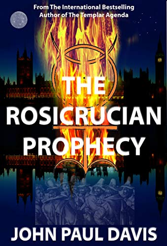 The Rosicrucian Prophecy (The White Hart Book 2)