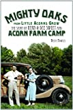Mighty Oaks from Little Acorns Grow, Becky Bowles, 0984145621