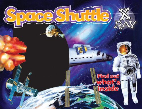 Space Shuttle X-Ray: Find out what's inside (X-Ray Window Series) pdf