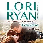 Everlasting: Evers, Texas, Book 2 | Lori Ryan
