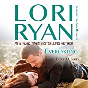 Everlasting: Evers, Texas, Book 2 | Lori Ryan