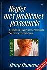 Régler mes problèmes personnels, tome 1 par Hameau