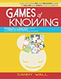 Games of Knowing: Games and Activities for the TOK Classroom