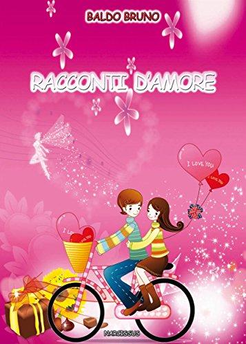 Racconti D'Amore (Italian Edition)