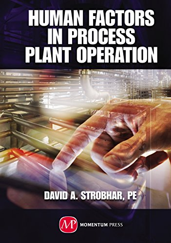 Human Factors in Process Plant Operation