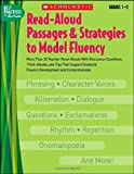Read-Aloud Passages and Strategies to Model Fluency, , 0439531276