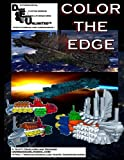Color The Edge: Starship prototypes and designs from the Dark Edge Unlimited Universe