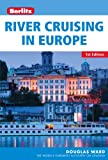 Berlitz River Cruising in Europe, Douglas Ward, 178004772X
