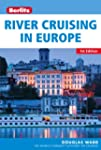 Berlitz: River Cruising in Europe (Be...