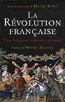 La Révolution française. Une histoire toujours vivante par Biard