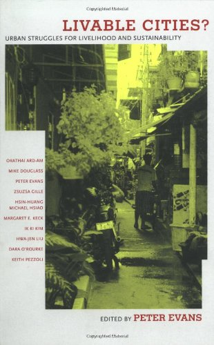 Livable Cities?: Urban Struggles for Livelihood and Sustainability