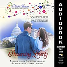 Preserving Liberty: Pure Amore Audiobook by Candice Sue Patterson Narrated by Emily Ember