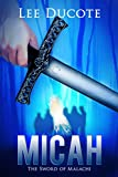 Micah: The Sword of Malachi