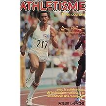 Athlétisme (1): Les courses (French Edition)
