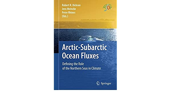arctic subarctic ocean fluxes dickson robert r meincke jens rhines peter