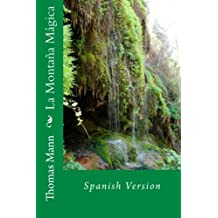 La Montaña Mágica: Spanish Version (Spanish Edition)