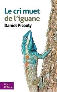"""Afficher """"Le cri muet de l'iguane"""""""