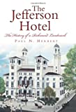 The Jefferson Hotel, Paul Herbert, 1609496876