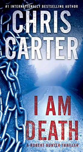 I Am Death (A Robert Hunter Thriller)