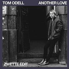 Another Love (zwette Remix) von Tom Odell