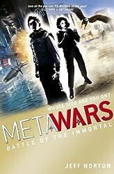 MetaWars: 3: Battle of the Immortal