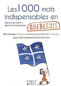 Petit livre de - 1000 mots indispensables en québécois par Marie-Lou Guévin