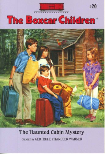The Haunted Cabin Mystery - Book #20 of the Boxcar Children