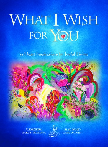What I Wish for You second edition