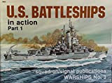 U. S. Battleships in Action, Robert C. Stern, 0897471075