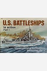 U.S. Battleships in Action, Part 1 - Warships No. 3 Paperback