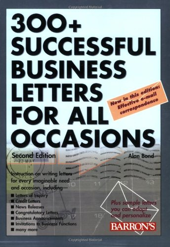 Read Online 300+ Successful Business Letters for All Occasions (2nd Edition) PDF