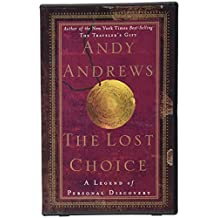 The Lost Choice: From the best selling author of Traveler's Gift