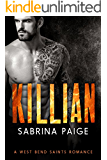 Killian: A West Bend Saints Romance