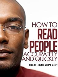 How to Read People Accurately and Quickly
