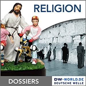 Vom Glauben zur Religion Hörbuch