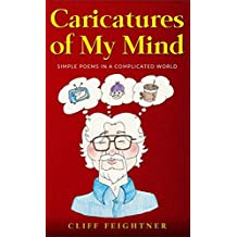 Caricatures of My Mind: Simple Poems in a Complicated World
