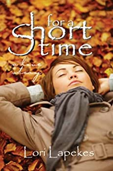 For a Short Time by [Lapekes, Lori]