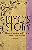 Kiyo's Story: A Japanese-American Family's Quest