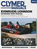 Evinrude/Johnson 85-300 HP Two-Stroke 1995-2006: Outboard Shop Manual (Clymer Manuals)