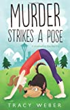 Murder Strikes a Pose (A Downward Dog Mystery)