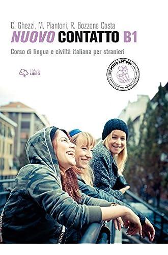 Nuovo Contatto. Corso Di Lingua E Civiltà Italiana Per Stranieri. Livello A1