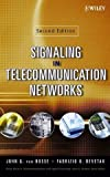 img - for Signaling in Telecommunication Networks 2nd edition by van Bosse, John G., Devetak, Fabrizio U. (2006) Hardcover book / textbook / text book