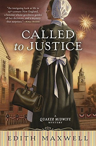 Called to Justice (A Quaker Midwife Mystery Book 2)