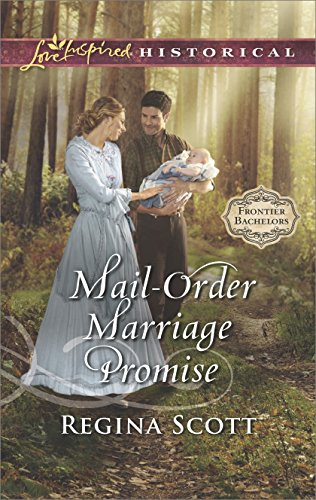 Mail Order Marriage Promise  Frontier Bachelors