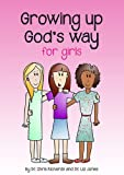 Image of Growing Up God's Way for Girls
