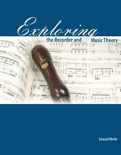 Exploring the Recorder AND Music Theory