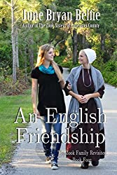 An English Friendship (The Zook Family Revisited Book 4)