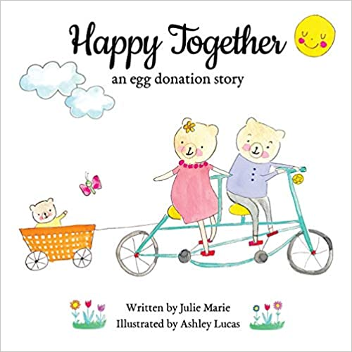 Happy Together an egg donation story